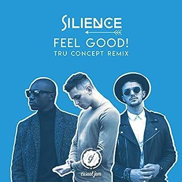 Feel Good (TRU Concept Remix)
