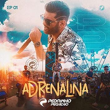 Adrenalina, Ep. 1 (Ao Vivo)