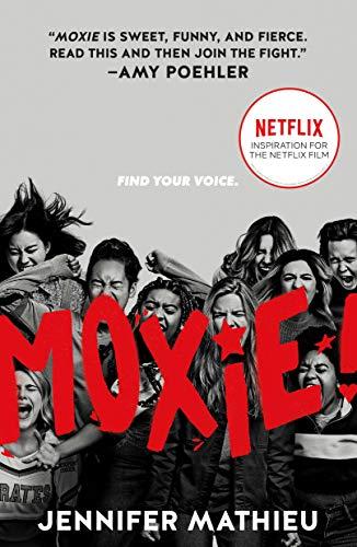 Moxie: Movie Tie-In Edition