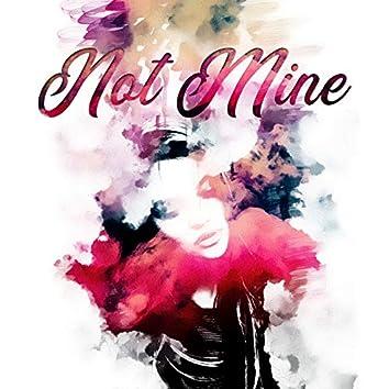 It's Not Mine