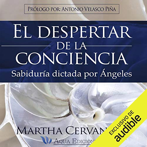 El Despertar de la Conciencia [The Awakening of Consciousness]  By  cover art