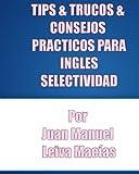 PREPARACION INGLES 'PAU'  TRUCOS&TIPS
