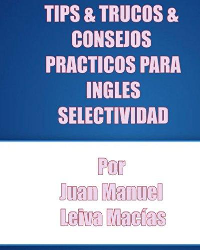 "PREPARACION INGLES ""PAU"" TRUCOS&TIPS"