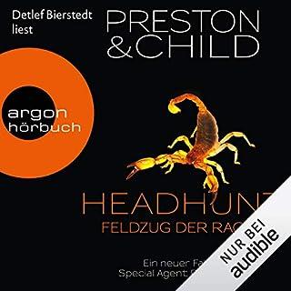 Headhunt: Feldzug der Rache     Pendergast 17              Autor:                                                                                                                                 Douglas Preston,                                                                                        Lincoln Child                               Sprecher:                                                                                                                                 Detlef Bierstedt                      Spieldauer: 11 Std. und 37 Min.     980 Bewertungen     Gesamt 4,4