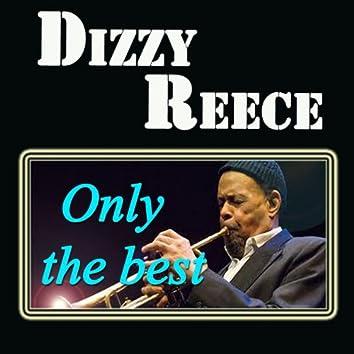 Dizzy Reece: Only the Best