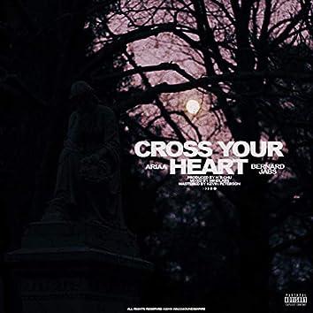 Cross Your Heart (feat. Bernard Jabs)