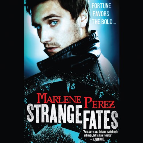 Strange Fates Audiobook By Marlene Perez cover art