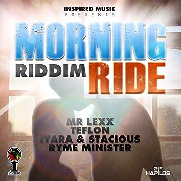 Morning Ride Riddim