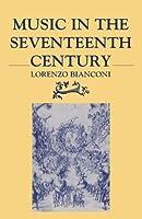 Music in the Seventeenth Century