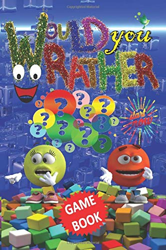 Would You Rather Game Book: Hilarious Laugh Cards for Kids, Teens, Adults, 200 Best Brain Challenging with Trivias and Puzzles, Especially Car Road Trip, Anyone Try Top Ideas Funny Holidays Scenarios