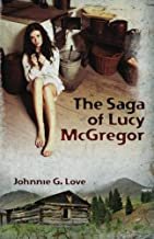 The Saga of Lucy McGregor: A Story of Courage and Survival