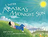 Under Alaska's Midnight Sun Children's Book