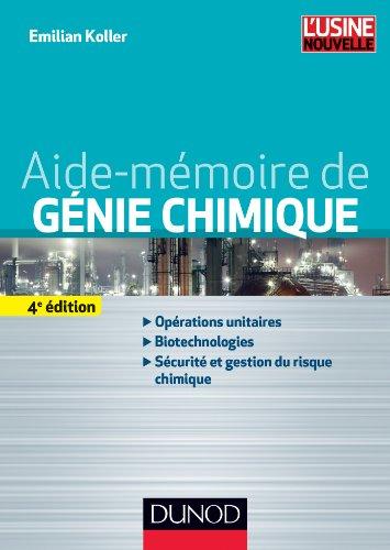 Aide-mémoire de génie chimique - 4e éd.