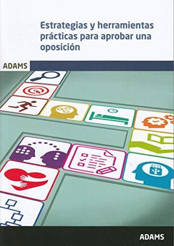 Estrategias y herramientas prácticas para aprobar una oposición