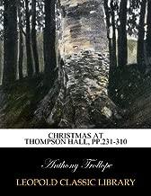 Christmas at Thompson Hall, pp.231-310