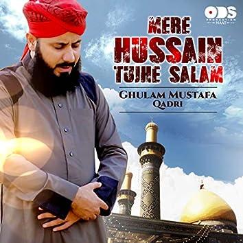 Mere Hussain Tujhe Salam - Single