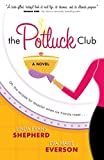 The Potluck Club (The Potluck Club, Book 1)