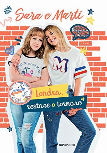 Sara e Marti. Londra, restare o tornare