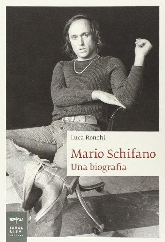 Mario Schifano. Una biografia