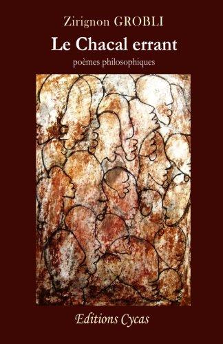 Le Chacal errant (poemes philosophiques)