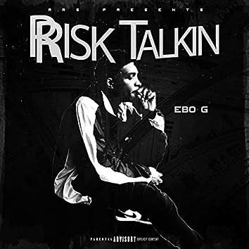 Rrisk Talkin'