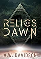 Relics of Dawn