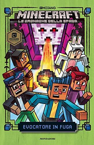 Minecraft. Le cronache della spada - 4. Evocatore in fuga (Italian Edition)