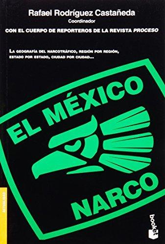 El Mexico Narco (Actualidad) by Rafael Rodriguez Castaneda (2009-06-14)
