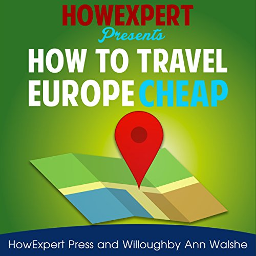 How to Travel Europe Cheap audiobook cover art