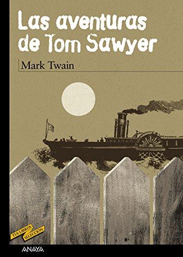 Las aventuras de Tom Sawyer (CLÁSICOS - Tus Libros-Selección)