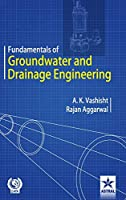 Fundamentals of Groundwater and Drainage Engineering