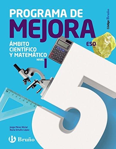 Código Bruño Programa de Mejora Ámbito Científico y Matemático ESO Nivel I - 9788469614150