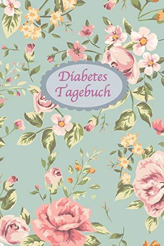 Diabetes Tagebuch: Diabetespass | Blutzucker und Insulin Tagebuch zum Eintragen und Ausfüllen für 2 Jahre | ca. A5 | Vintage Blumen