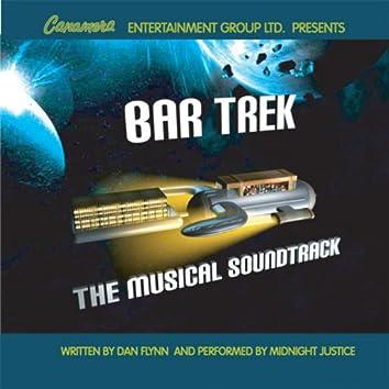 Bar Trek Musical Soundtrack (feat. Midnight Justice)
