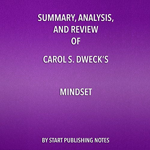 Summary, Analysis, and Review of Carol S. Dweck's Mindset audiobook cover art