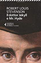 Scaricare Libri Il dottor Jekyll e mr. Hyde PDF
