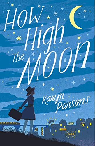 How High The Moon (English Edition)