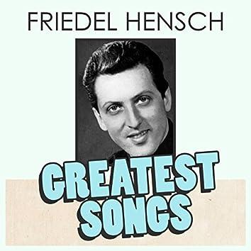 Friedel Hensch Greatest Songs