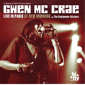 Gwen Mc Crae Live at the New Morning (feat. The Soulpowers Allstars)