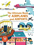 The Ultimate Book Of Airplanes And Airports: 5