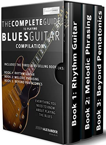 The Complete Guide to Playing Blues Guitar Compilation: Includes ...