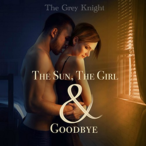 The Sun, The Girl & Goodbye cover art