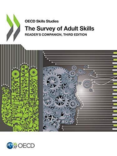 OECD Skills Studies the Survey of Adult Skills Reader\'s Companion, Third Edition