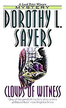Clouds of Witness by [Dorothy L Sayers]