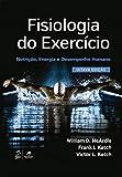 fisiologia applicata allo sport mcardle pdf  Fisiologia do Exercício. Nutrição, Energia e Desempenho Humano