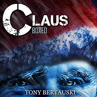 Claus Boxed                   By:                                                                                                                                 Tony Bertauski                               Narrated by:                                                                                                                                 James Killavey                      Length: 25 hrs and 53 mins     38 ratings     Overall 4.4