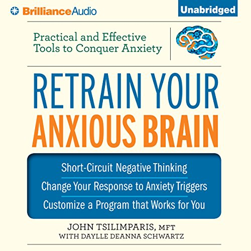 Page de couverture de Retrain Your Anxious Brain