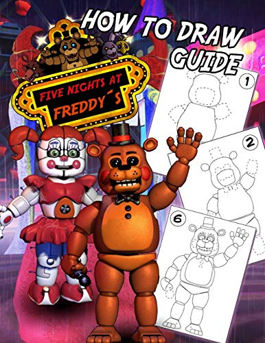 Five Nights At Freddy's How To Draw Guide: FNAF Learn How to Draw Your Favorite characters, 2 in 1 - learn in easy steps and color, Jumbo How to Draw With Coloring Book