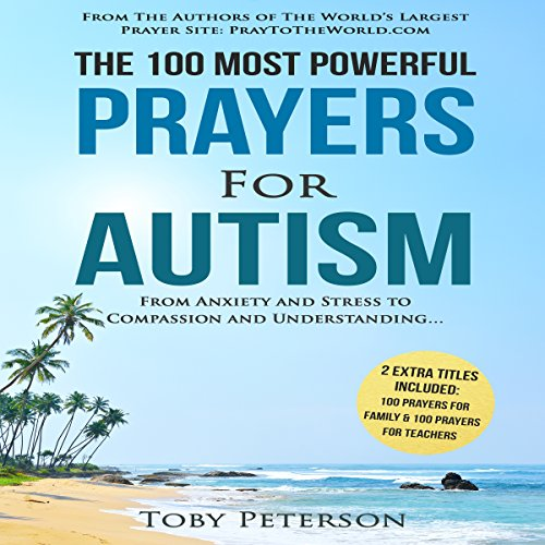 The 100 Most Powerful Prayers for Autism audiobook cover art