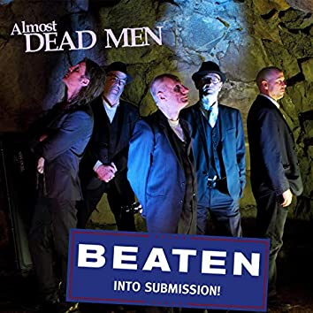 Beaten Into Submission
